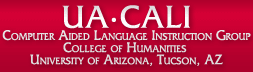 UACALI - University of Arizona Computer-Aided Language Instruction Group